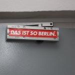 Das ist so Berlin.